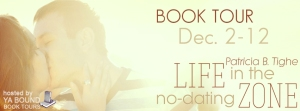 life in the no dating zone tour banner